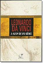 Leonardo Da Vinci - A Alma de um Gênio