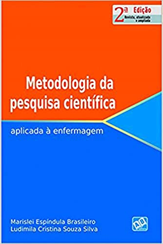 Metodologia da Pesquisa Científica. Aplicada à Enfermagem